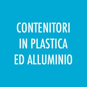 Contenitori in plastica e alluminio